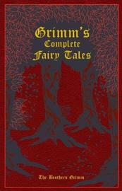 Grimm's Complete Fairy Tales (Leather Bound) by Jacob Grimm