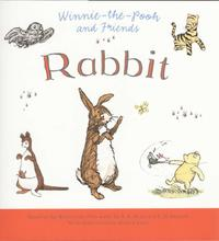 Winnie-the-Pooh and Rabbit