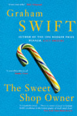 The Sweet Shop Owner by Graham Swift image