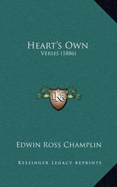 Heart's Own: Verses (1886) by Edwin Ross Champlin
