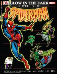 The Amazing Spider-Man Glow in the Dark Sticker Book by Alastair Dougall