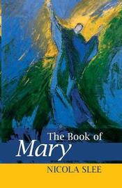 The Book of Mary by Nicola Slee image