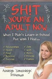 Sh!t - You're an Adult Now by Ashleigh McKeown image
