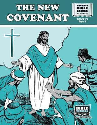 The New Covenant by R Iona Lyster