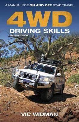 4WD Driving Skills by Vic Widman