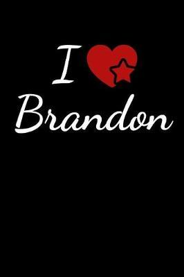 I Love Brandon by Soulmate Lovers Publishing image