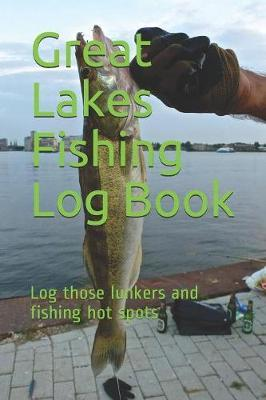 Great Lakes Fishing Log Book by Fish on Productions image