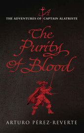 Purity of Blood by Arturo Perez-Reverte image