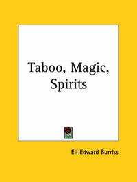 Taboo, Magic, Spirits (1931) by Eli Edward Burriss
