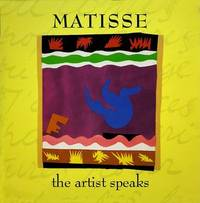 Matisse: The Artist Speaks by Genevieve Morgan image