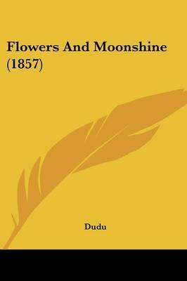 Flowers And Moonshine (1857) by Dudu image