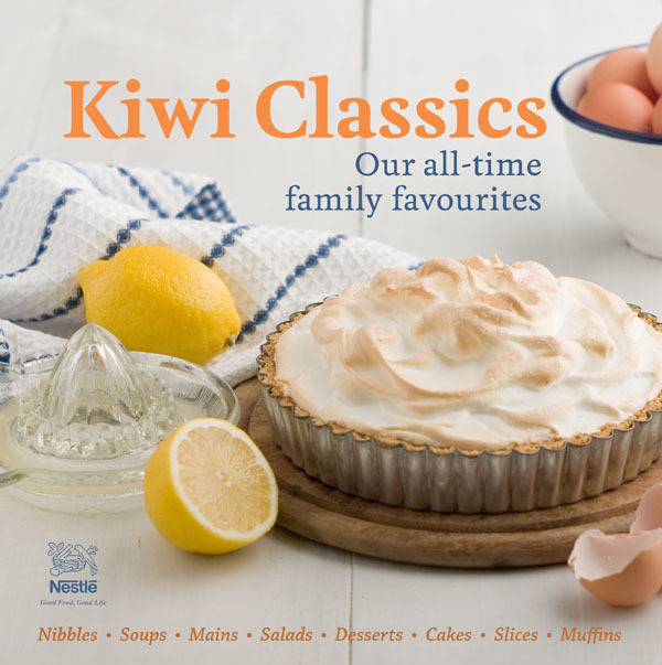 Kiwi Classics: Our all-time Family Favourites by Nestle New Zealand