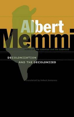Decolonization and the Decolonized by Albert Memmi