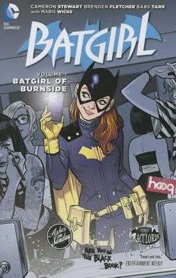 Batgirl Vol. 1 The Batgirl of Burnside (The New 52) by Cameron Stewart