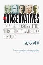 The Conservatives by Patrick Allitt image