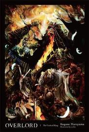 Overlord, Vol. 1 (light novel) by Kugane Maruyama