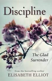Discipline by Elisabeth Elliot