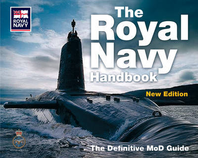 The Royal Navy Handbook: The Definitive MoD Guide by Ministry Of Defence image