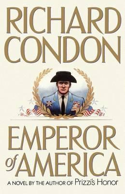 Emperor of America by Richard Condon image