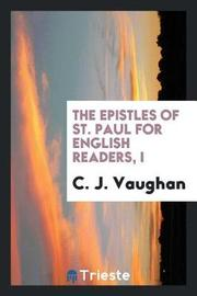 The Epistles of St. Paul for English Readers, I by C J Vaughan image