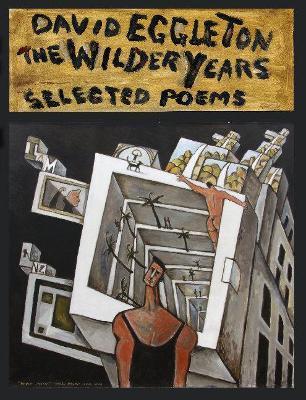 The Wilder Years by David Eggleton