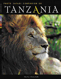 Tanzania: Photo Safari Companion by Alain Pons image