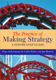 The Practice of Making Strategy: A Step-by-step Guide image