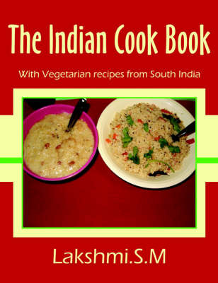 The Indian Cook Book by Lakshmi.S.M image