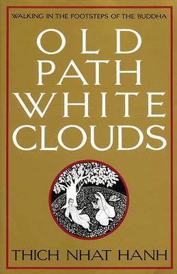 Old Path White Clouds by Thich Nhat Hanh image