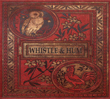 Whistle and Hum by Anna Van Riel