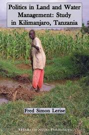 Politics in Land and Water Management by Fred Simon Lerise