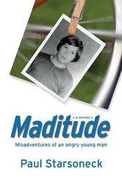 Maditude by Paul Starsoneck