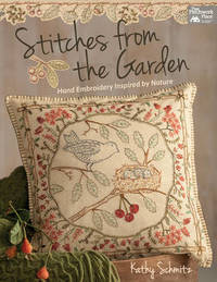 Stitches from the Garden by Kathy Schmitz