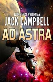 Ad Astra by Jack Campbell