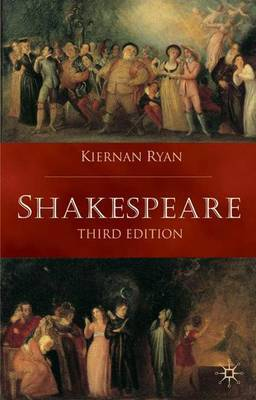 Shakespeare by Kiernan Ryan