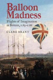 Balloon Madness by Clare Brant