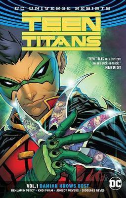 Teen Titans Vol. 1 Damian Knows Best (Rebirth) by Benjamin Percy
