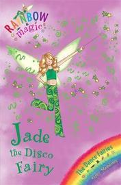 Jade the Disco Fairy (Rainbow Magic #51 - Dance Fairies series) by Daisy Meadows