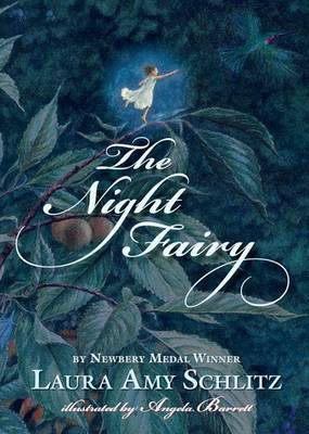 The Night Fairy by Laura Amy Schlitz image