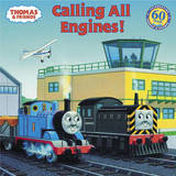 Thomas & Friends: Calling All Engines (Thomas & Friends) by W. Awdry