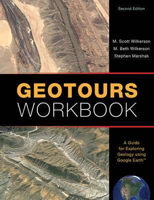 Geotours Workbook by M Scott Wilkerson
