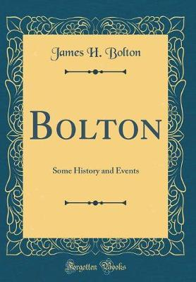 Bolton by James H Bolton