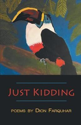 Just Kidding by Dion Farquhar image