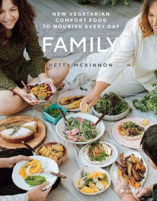 Family: New Vegetarian Comfort Food to Nourish Every Day by Hetty McKinnon image