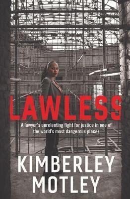 Lawless by Kimberley Motley