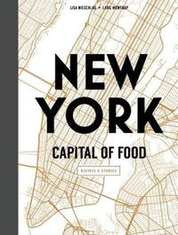 New York Capital of Food by Lisa Nieschlag