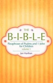The B-I-B-L-E Volume 1 by Jan Harthan image