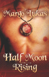 Half Moon Rising by Margo Lukas image