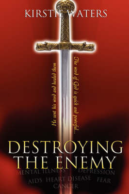Destroying the Enemy by Kirstie Waters image
