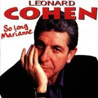 So Long Marianne by Leonard Cohen